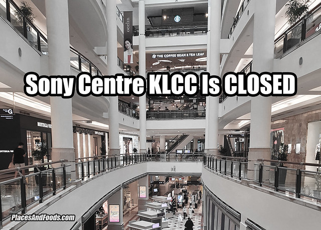 sony centre klcc is closed