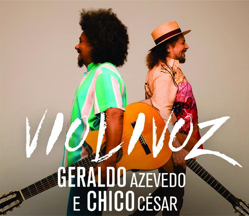 Geraldo Azevedo e Chico Cezar