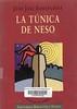 Juan Jos� Domenchina, La t�nica de Neso