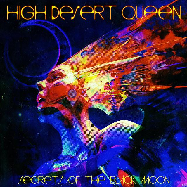 Album Review: High Desert Queen – Secrets of the Black Moon