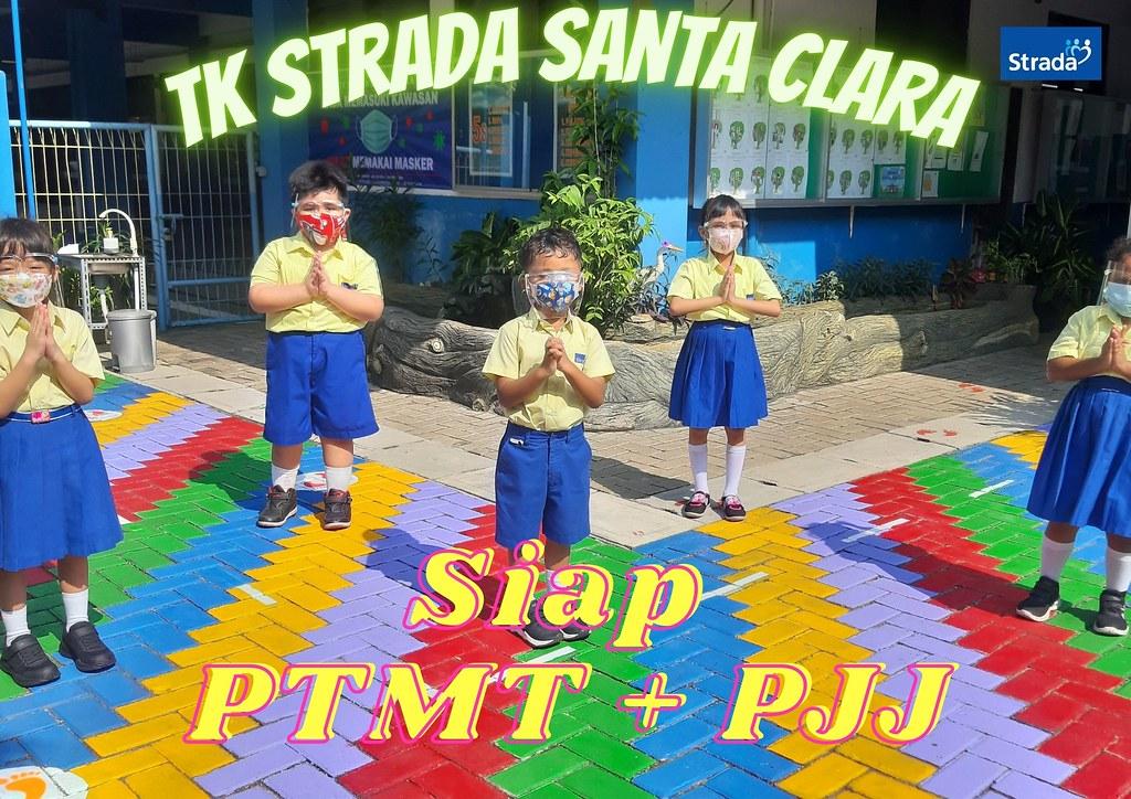 PTMT ( Pembelajaran Tatap Muka Terbatas ) DAN PJJ (Pembelajaran Jarak Jauh) TK STRADA SANTA CLARA
