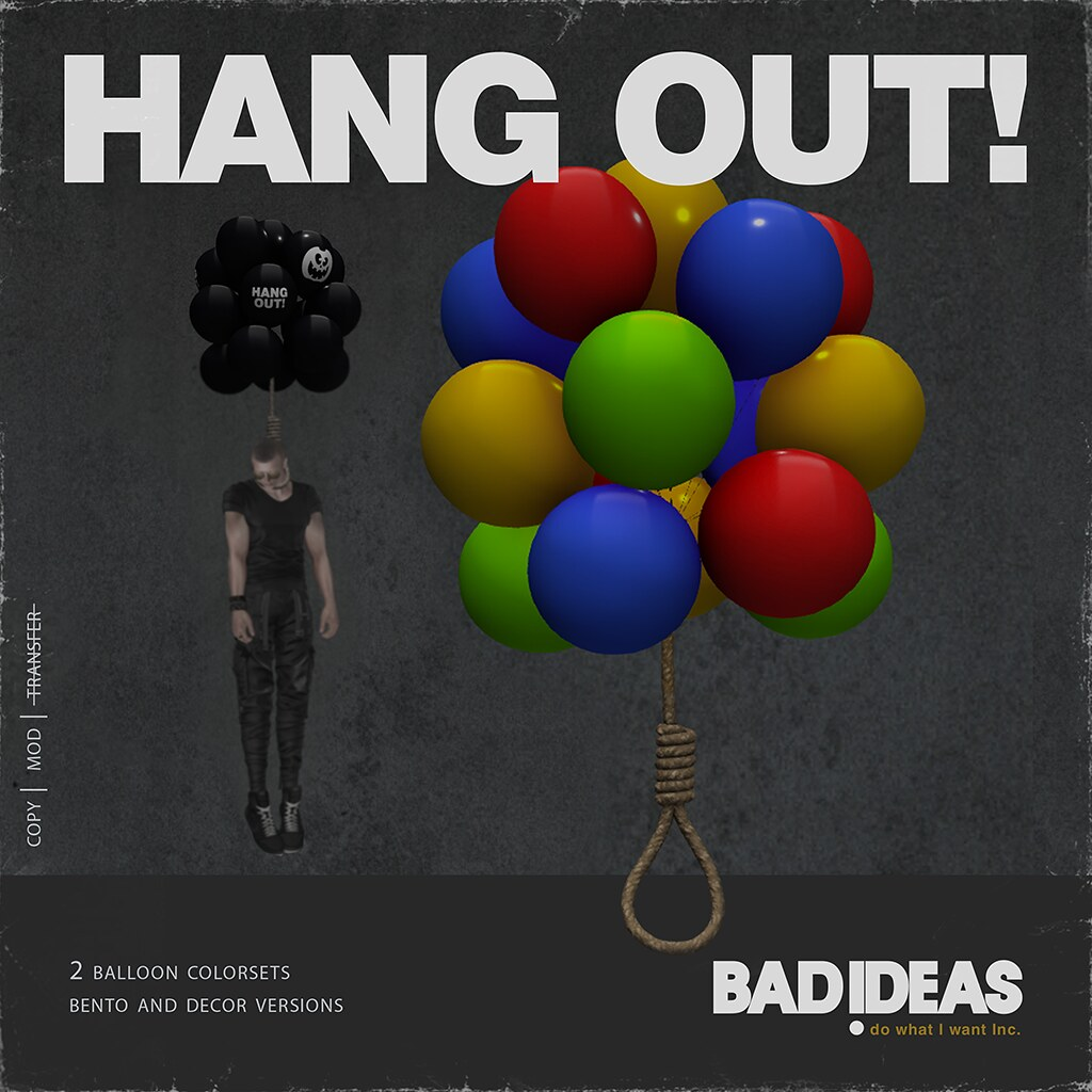 ' BAD IDEAS ' Hang Out With Me