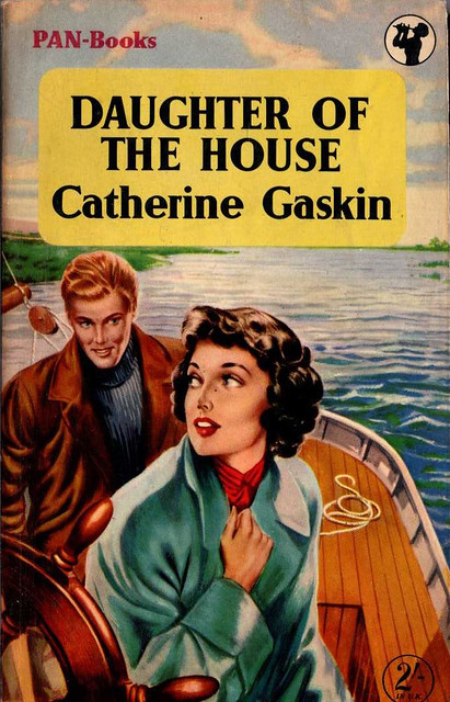 Catherine Gaskin - Daughter of the House (1955, PAN-Books #346)