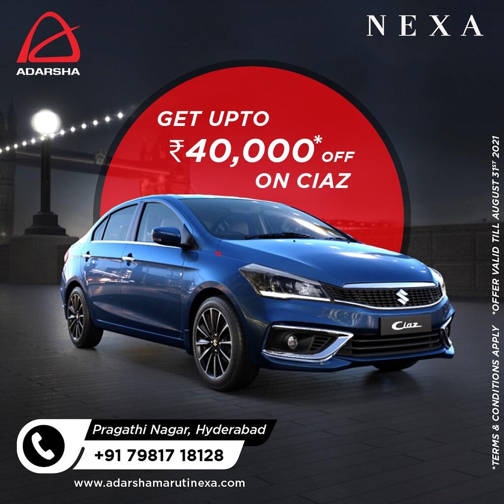 Get 40000Rs Off on Ciaz - Best Nexa Showroom in Hyderabad - Adarsha Nexa