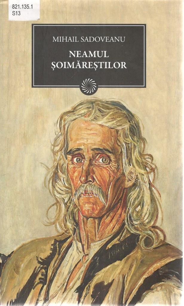 Sadoveanu, Mihail. Neamul Şoimăreştilor/ Mihail Sadoveanu. -  Bucureşti : Jurnalul Național, 2011. - 225 p.