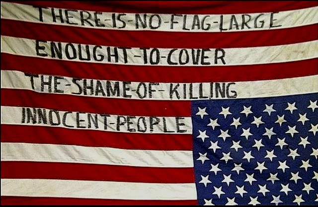 """""""There is no flag large enough to cover the shame of killing innocent people"""" by Howard Zinn"""