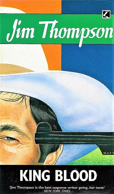 KING BLOOD by Jim Thompson. Corgi Books (1989). 222 pages.