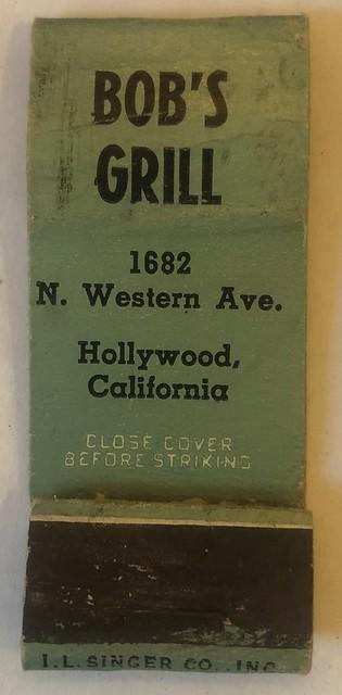 BOB'S GRILL HOLLYWOOD CALIF