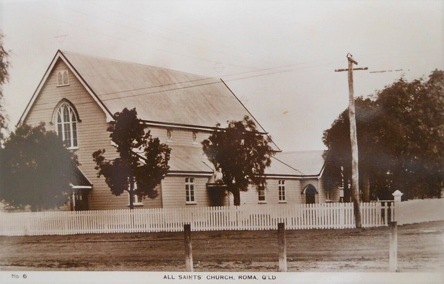 All Saints Church at Roma, Qld - circa 1920s