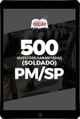 Caderno PM-SP – 500 Questões Gabaritadas (Soldado) em PDF