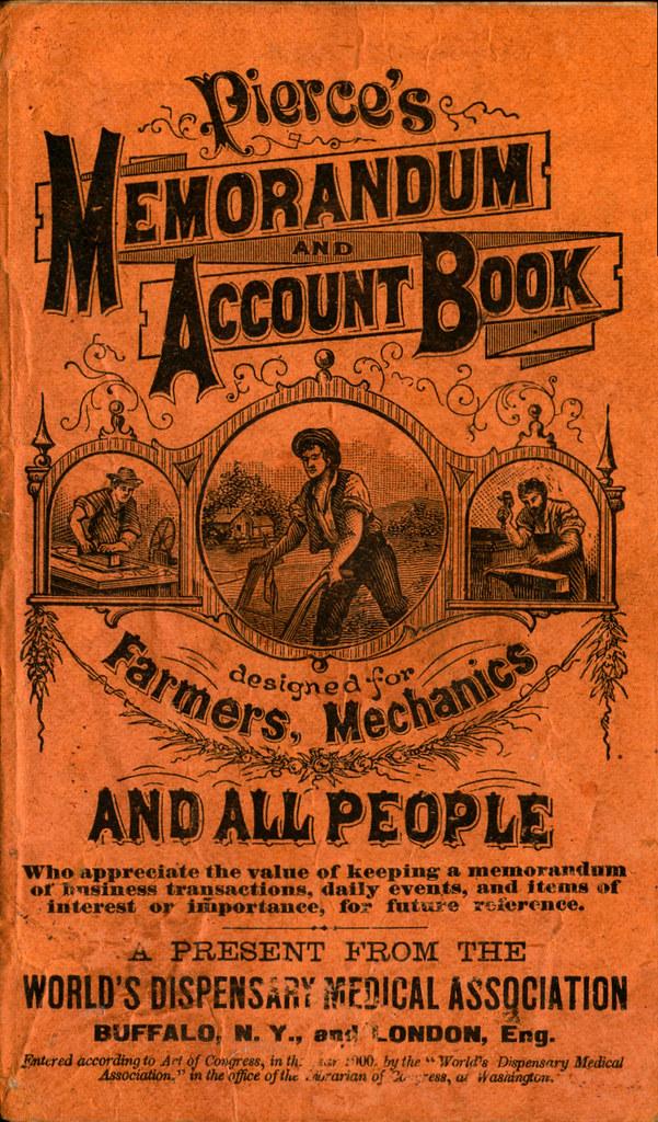 Pierce's Memorandum and Account Book designed for Farmers, Mechanics, and All People, 1900 p. 1