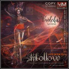 """WANDERLUST WEEKEND: !dM deviousMind """"Hollow"""""""