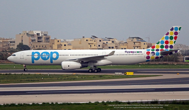 VP-CUF LMML 23-10-2021 Flypop Airlines Airbus A330-343 CN 1445