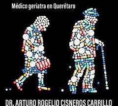 Dr. Arturo Rogelio Cisneros Carrillo Mu00e9dico Geriatra en Queru00e9taro