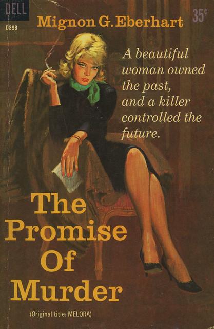 Dell Books D398 - Mignon G. Eberhart - The Promise of Murder