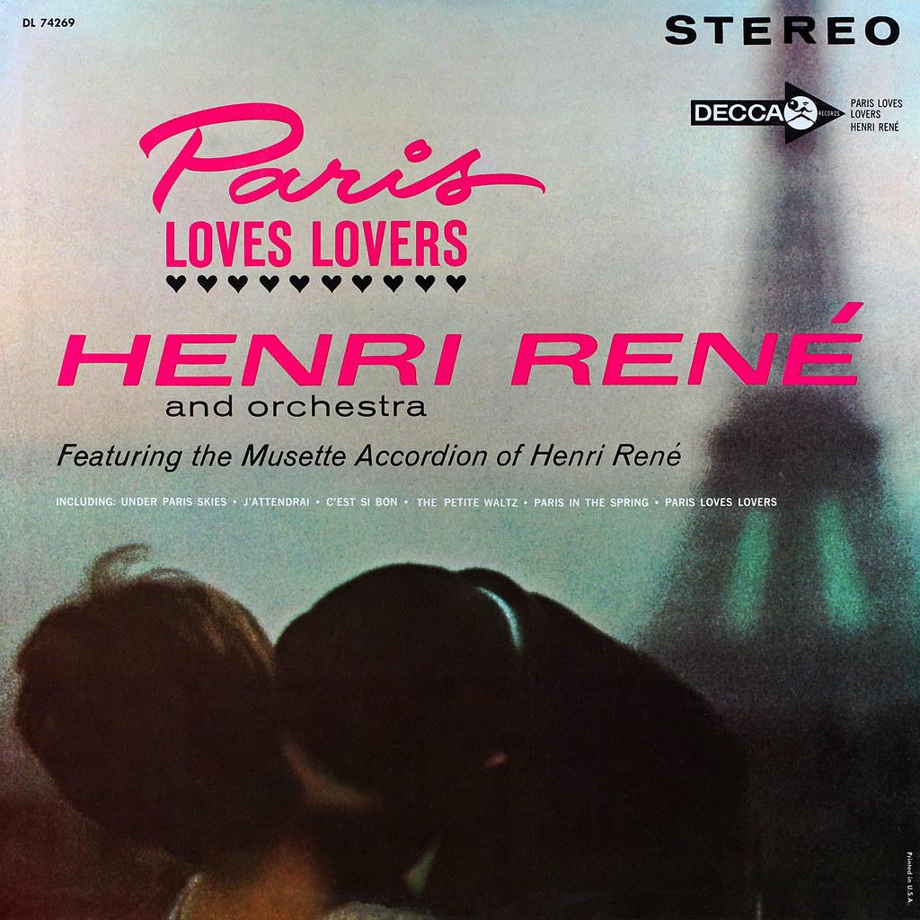 Henri René - Paris Loves Lovers