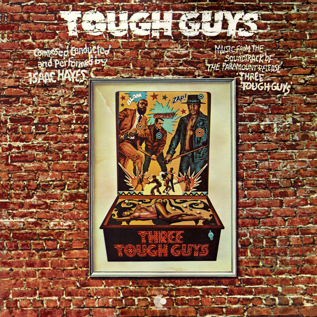 Isaac Hayes - Tough Guys
