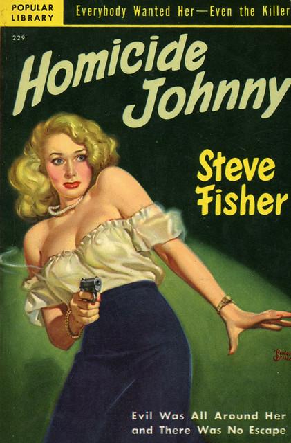 Popular Library 229 - Steve Fisher - Homicide Johnny
