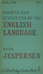 Anchor Books A46 - Otto Jespersen - Growth and Structure of the English Language