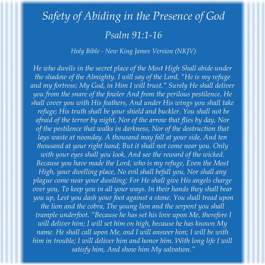 Psalm 91:1-16 | New King James Version (NKJV) Safety of Abid… | Flickr
