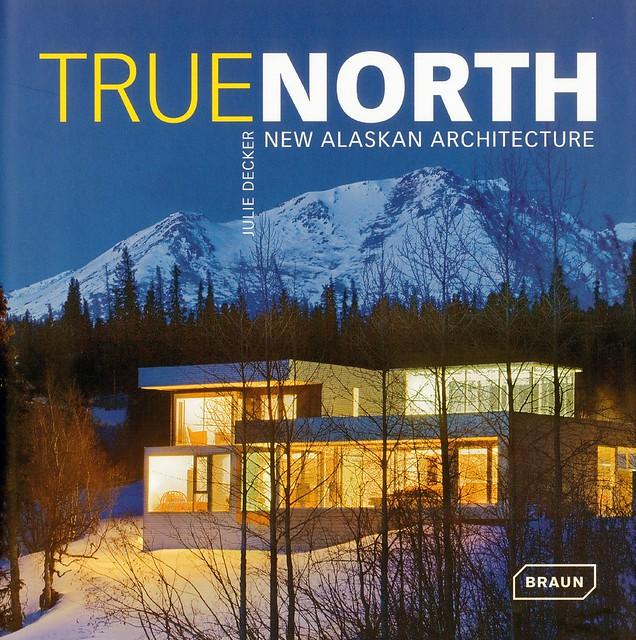 true north new alaskan architecture