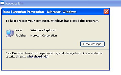 XP Data Execution Protection (DPE) protects me from Window
