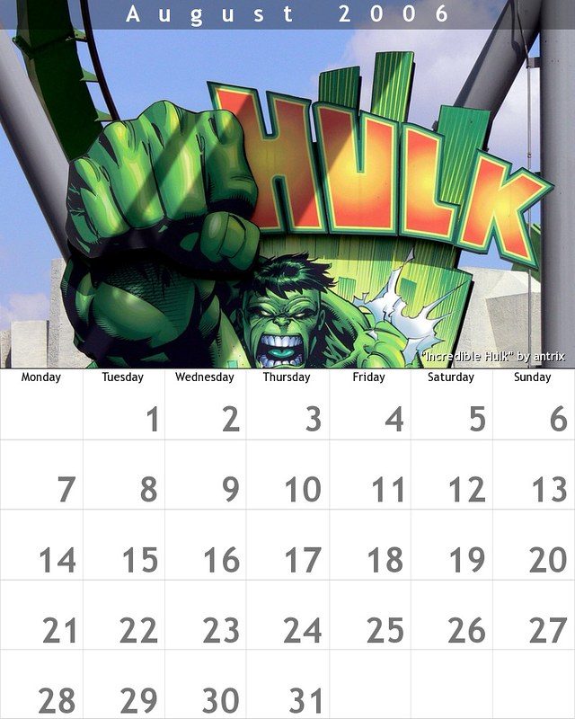 August 2006 : Incredible Hulk
