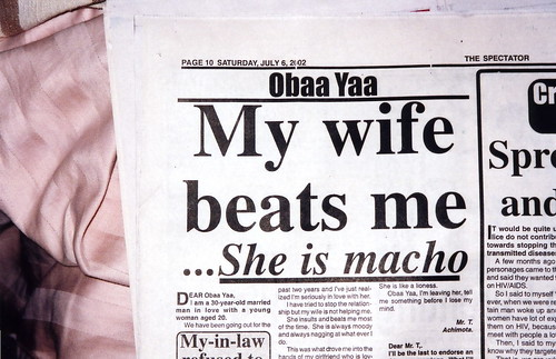 My wife beats me... She is macho