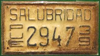 MEXICO, PUEBLA 1939---SALUBRIDAD HEALTH BOARD LICENSE PLATE
