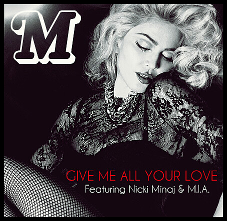 Give Me All Your Love Feat Nicki Minaj M I A Flickr