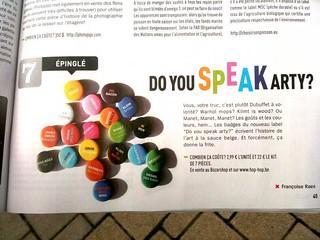 """Les badges """"Do you speak ARTY ?"""" dans le Moustique du 22 septembre 2011   by hophopthepopshop"""