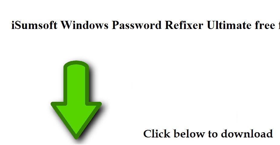 isumsoft windows password refixer ultimate free download