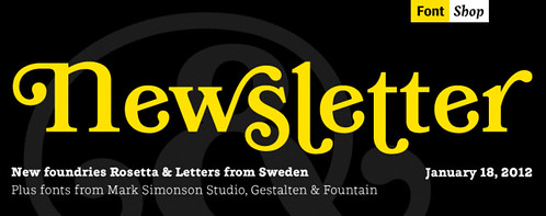 Newsletter: January 18, 2012 | by FontShop