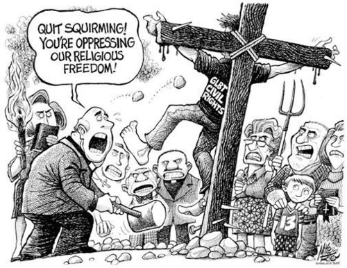 [Image] Quit Squirming! You're oppressing our religious freedom!