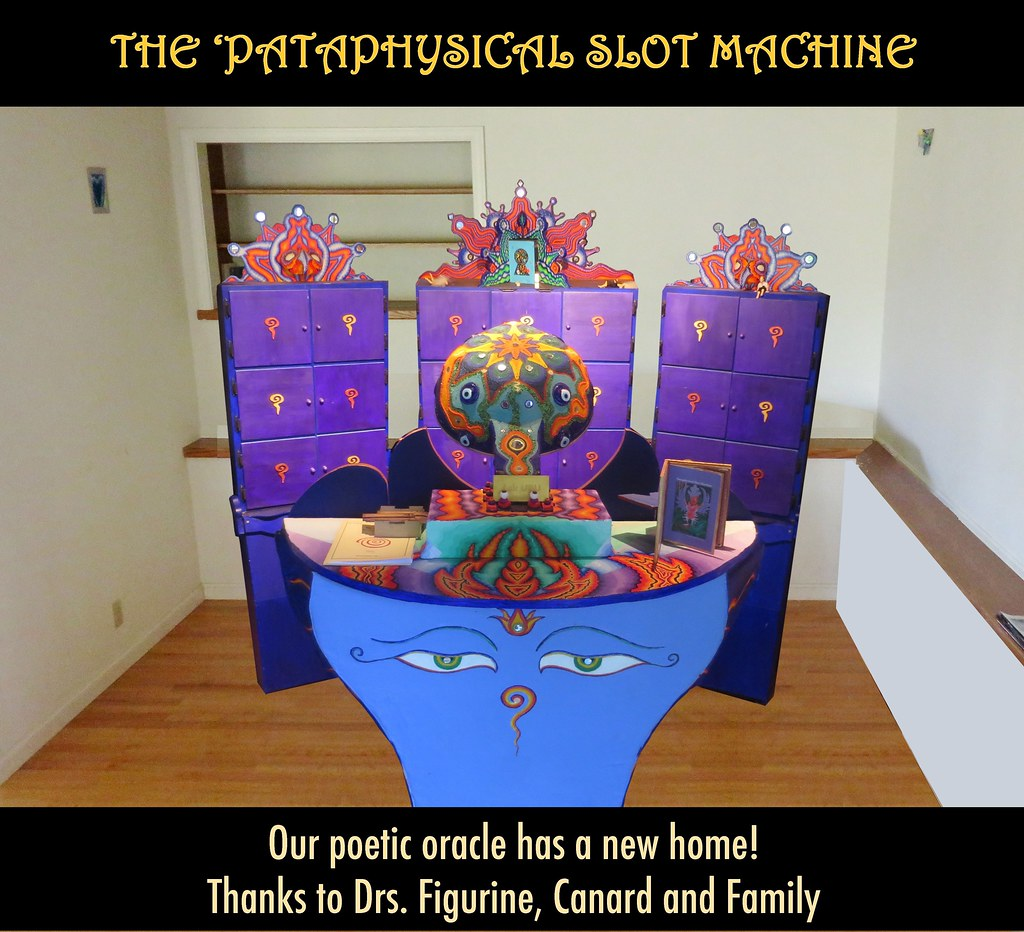 A new home for the 'Pataphysical Slot Machine