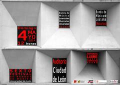 """VI FESTIVAL DE BANDAS DE MÚSICA """"UNIVERSIDAD DE LEÓN"""" - DOMINGO 4 DE MAYO´14 - AUDITORIO CIUDAD DE LEÓN"""