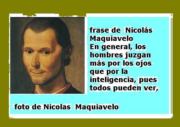 Foto De Nicolas Maquiavelo Fot Y Frase De Nicolás Maquiave