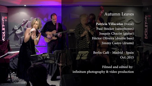 Autumn Leaves (short version) interpreted by Patricia Villacañas - Berlin Café oct 2015