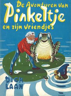 Dick Laan / Pinkeltje en zijn vriendjes