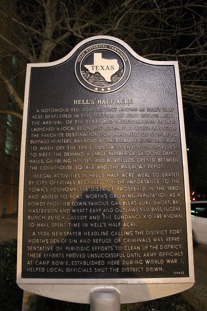 Hell Half Acre Fort Worth Texas Historical Marker Flickr