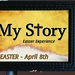 My Story Easter Experience