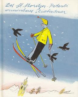 Des St. Moritzer Peterli wunderbares Skiabenteuer