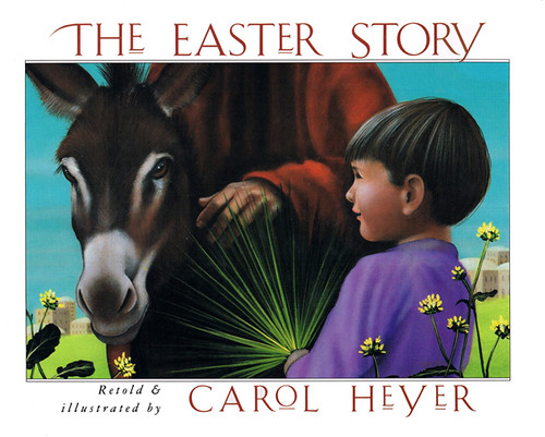 'The Easter Story' (1990) by Carol Heyer