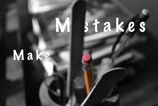 Make Mistakes | by rchris7702