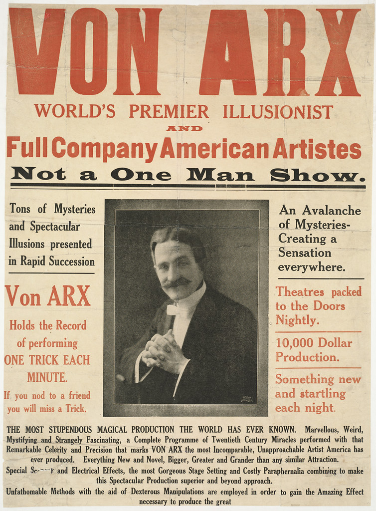 Von Arx : World's premier illusionist and full company American Artistes. Not a one man show.
