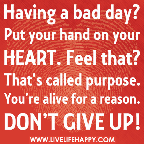 Having A Bad Day? | Having a bad day? Put your hand on your ...