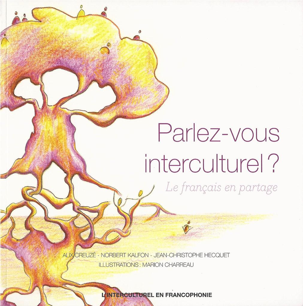 Parlez Vous Interculturel Ce Livre A Ete Co Ecrit Par Ali