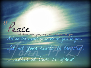 """Peace of Christ..."" 