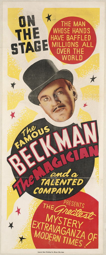 The famous Beckman the magician and a talented company presents the greatest mystery extravaganza of modern times! : On the stage, the man whose hands have baffled millions all over the world
