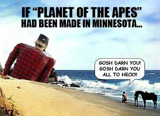If Planet of the Apes Had Been Made in Minnesota